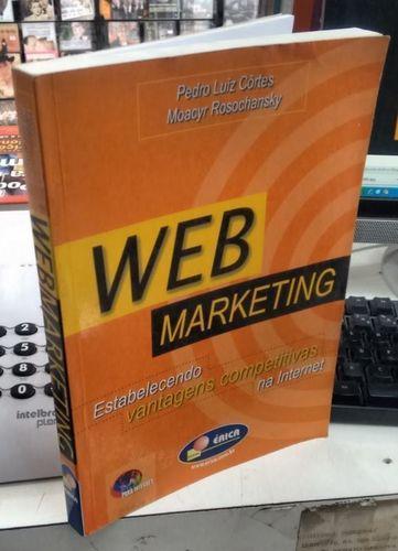 Webmarketing - Estabelecendo Vantagens Competitivas na Internet