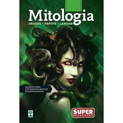 Mitologia. Deuses, Heróis e Lendas