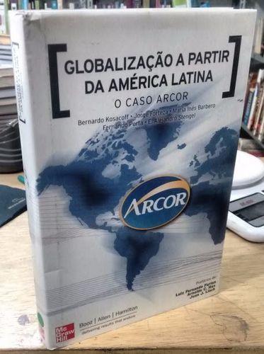 Globalização a Partir da América Latina o Caso Arcor