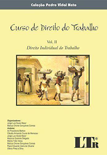 Curso De Direito Individual Do Trabalho Vol. Direito T