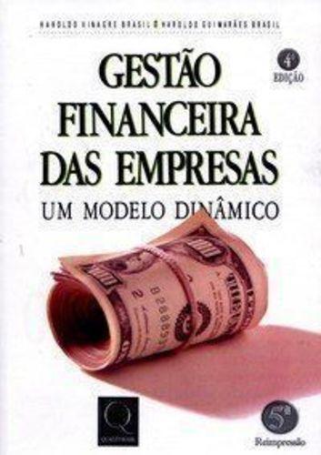 Gestão Financeira Das Empresas. Um Modelo Dinâmico - 4ª Edição