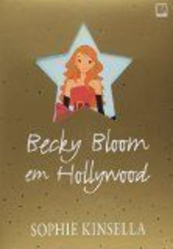 Becky Bloom Em Hollywood (Ed. de Luxo)