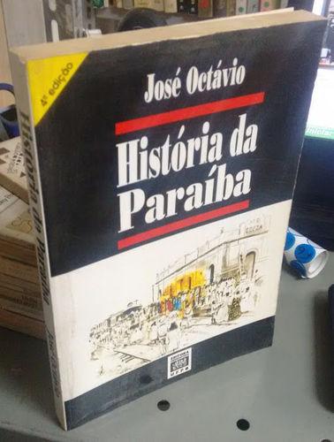 História da Paraíba - 4ª Edição