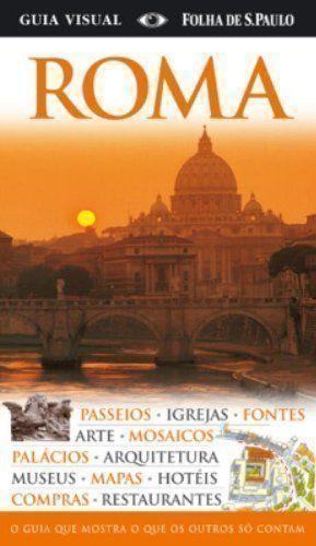 Roma. Passeios, Igrejas, Fontes, Arte, Mosaicos, Palacios